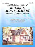 Bucks and Montgomery Counties, Pennslyvania, Atlas by Franklin Maps