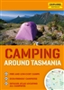 Camping Around Tasmania by Universal Publishers Pty Ltd