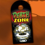 DEATH ZONE DOOR HANGER