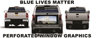 Blue Lives Matter vehicle rear window perf