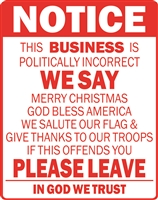 NOTICE Politically Incorrect Business