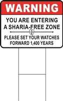 WARNING Sharia Free Zone Lawn Sign