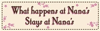 What Happens At Nana's Stays At Nana's Wood Sign