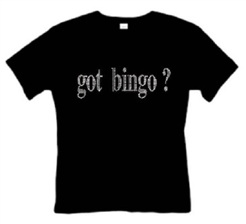 Got Bingo T-Shirt