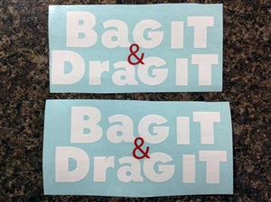 Bag It & Drag It Decal