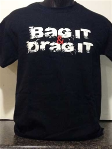 Bag It Drag It Hoodie  (Screen Printed)