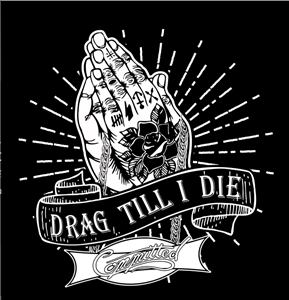 Committed Drag Till I Die T-shirt