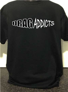 Drag Addicts Club Design D T-Shirt
