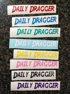 Daily Dragger Decal