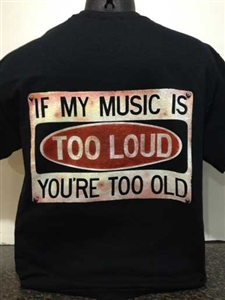 IMDI If My Music is Too Loud You're Too Old