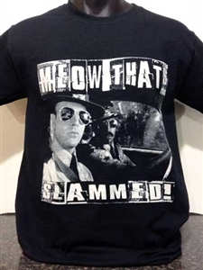 Meow That's Slammed T-Shirt