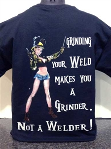 Not A Welder  T-Shirt