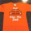 Rad Like My Dad T-Shirt