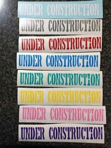 Under Construction Decal