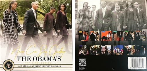 """Never Say Goodbye"" Barack and Michelle Obama family calendar for 2017 from the official White House Gift Shop with Seal of the President on Cover and Obama family photographs"