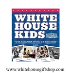 White House Kids, Hardcover Book, 96 Pages, White House Gift Shop, Est, 1946 Seal on Back for Memorable Gift Giving or Collection