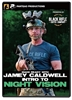 Intro To Night Vision - Jamey Caldwell