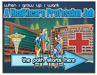 When I Grow Up I Want A Healthcare Profession Job