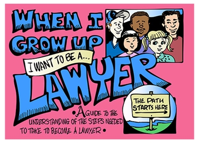When I Grow Up I Want to Be a Lawyer