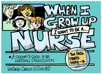 I Want To Be A Nurse When I Grow Up Essay