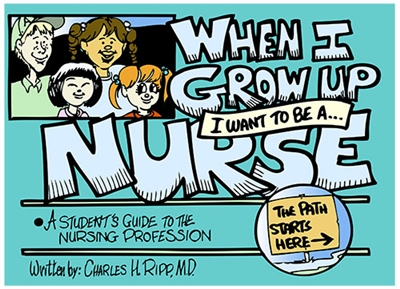 When I Grow Up I Want to Be a Nurse
