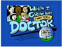 When I Grow Up I Want to Be a Doctor