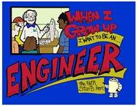 When I Grow Up I Want to Be an Engineer