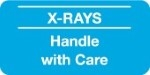 <b>X-Ray Label - X-RAYS Handle with Care</b>