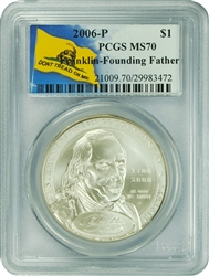 2006-P PCGS MS70 Franklin-Founding Father Silver Dollar Don't Tread On Me Label
