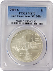 2006-S PCGS MS70 San Francisco Old Mint Silver Dollar Faded Label
