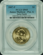 2007-P PCGS SP69 James Madison-Pos. A Satin Finish $1 with Faded Label