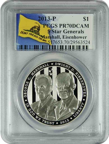 2013-P PCGS PR70DCAM 5 Star Generals Marshall, Eisenhower Don't Tread on Me Label