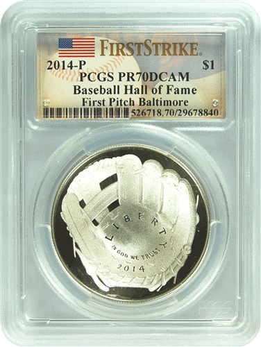 2014-P PCGS PR70DCAM First Pitch Baltimore Baseball Hall of Fame $1 FS