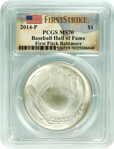2014-P PCGS MS70 First Pitch Baltimore Baseball Hall of Fame $1 FS