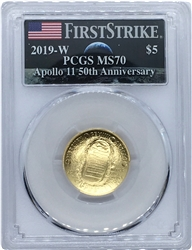 2019 W $5 Apollo 11 50th Anniversary Gold PCGS MS70 First Strike