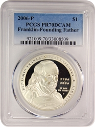 2006-P PCGS PR70DCAM Franklin-Founding Father Silver Dollar Faded Label
