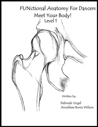 FUNctional Anatomy for Dancers Level 1 Meet Your Body