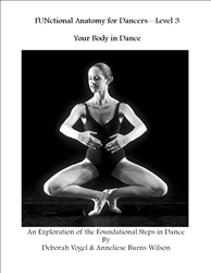 FUNctional Anatomy for Dancers Level 3 Move Your Body