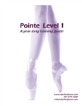 Pointe Level 1 A Year Long Training Guide Cover