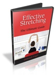 Effective Stretching - The Ultimate Guide
