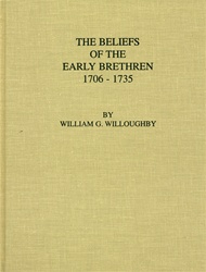 Beliefs of the Early Brethren: 1706-1735