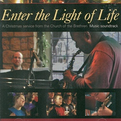 Enter the Light of Life: Music from the CBS Christmas Eve Special