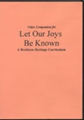 Let Our Joys Be Known: A Brethren Heritage Curriculum - DVD