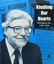 Kindling Our Hearts: the prophetic voice of Ken Morse - epub
