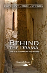 Behind the Drama: The Old Testament You Missed