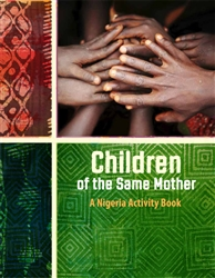 Children of the Same Mother: A Nigeria Activity Book