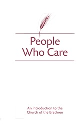 People Who Care: An Introduction to the Church of the Brethren