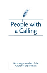 People With A Calling: Becoming a Member of the Church of the Brethren