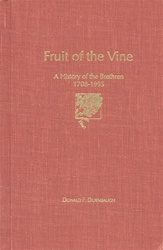 Fruit of the Vine: A History of Brethren, 1708-1995