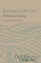 Rhythms of the Soul: The Psalms as Worship (download)